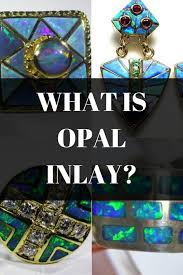 How To Make Inlay Jewelry - what is opal inlay opal auctions
