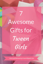 gifts for tween 7 awesome gifts for tween pardon me my crown slipped