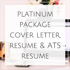 platinum package resume ats resume u0026 cover letter the a u0026j muse