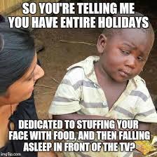 Thanks Giving Meme - yet another thanksgiving meme imgflip