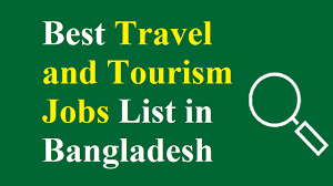 Travel And Tourism Jobs images 10 best travel and tourism jobs list in bangladesh business daily 24 jpg