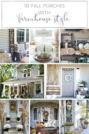 farmhouse porches 10 cozy fall porches with farmhouse style making it in the mountains