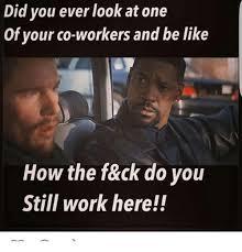 Co Worker Memes - 25 best memes about co worker memes co worker memes