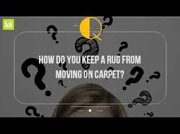 Stop Area Rug From Sliding On Carpet How Do You Keep A Rug From Moving On Carpet