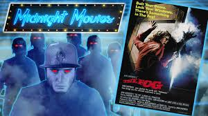 the fog 1980 review midnight movies youtube