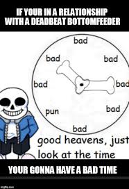 Your Gonna Have A Bad Time Meme Generator - image tagged in bad time imgflip