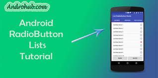 android radio button android listview radiobutton androhubandrohub