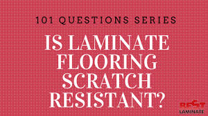 is laminate flooring scratch resistant