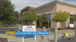 clovis dmv preparing to re open abc30 com