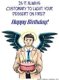 Supernatural Birthday Meme - happy birthday cas 6 years since he first appeared on spn and i