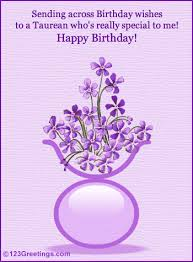 b day wishes for a taurean free zodiac ecards greeting cards