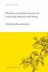 windows and blinds selection for enhancing subjective well being