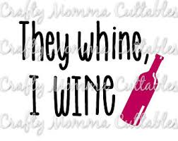 whine all day etsy