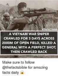 factsbible a vietnam war sniper crawled for 3 days across 2000m of