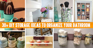bathroom organizers ideas 30 diy storage ideas to organize your bathroom diy projects
