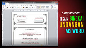 software pembuat undangan online tutorial membuat undangan di msword youtube