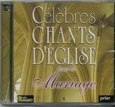 chant de louange mariage célèbres chants d eglise pour le mariage volume 1 musique et dvd
