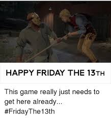Sexy Friday Memes - happy friday the 13th pictures
