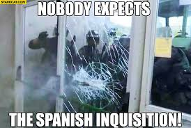Spanish Inquisition Meme - nobody expects the spanish inquisition police in catalonia spain