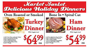 market basket thanksgiving hours market basket family owned operated in setx swla