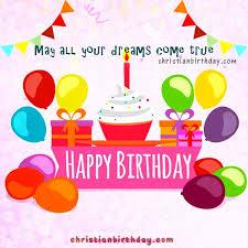 free birthday wishes happy birthday wishes to you card christian birthday free