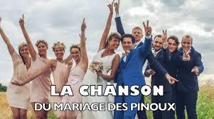 parodie chanson mariage la chanson des 8 témoins pour le mariage des pinoux chanson de