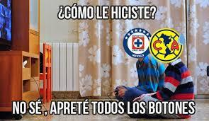 Memes Cruz Azul Vs America - los memes de la goleada vamos cruz azul