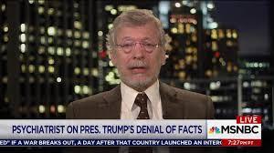 trump s trump s mental state an enormous present danger says psychiatrist