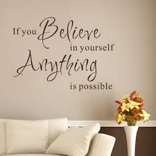 believe home decor inspirational wall words if you believe in yourself anything is