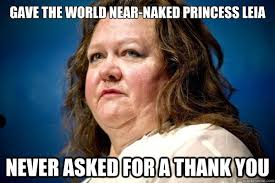 Leia Meme - gave the world near naked princess leia never asked for a thank