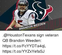 Brandon Weeden Memes - 5 texans brandon weeden ou sign veteran qb brandon weeden