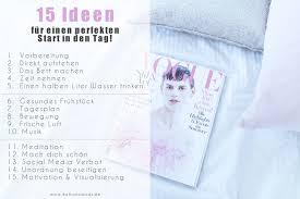 Schlafzimmer Richtig L Ten 15 Ideen Für Den Perfekten Start In Den Tag Morgenroutine Kati