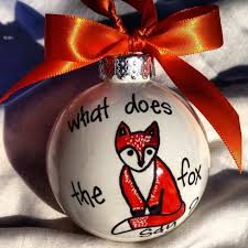 What Does Ornaments Ornament What Does The Fox Say