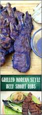 52 ways to cook grilled korean style beef short ribs grilling