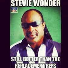 Stevie Wonder Memes - stevie wonder would probably be a better nfl referee steviewonder
