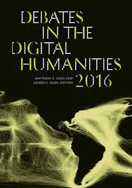 Matthew K  Gold   lt em gt Debates in the Digital Humanities     The Graduate Center  CUNY