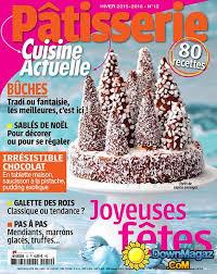 cuisine actuelle patisserie pdf cuisine actuelle pâtisserie hiver 2015 2016 no 12
