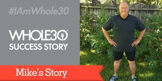 whole30 success story mike l spreads the whole30 word the
