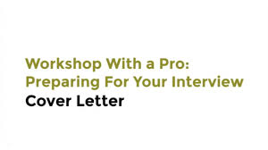Preparing A Cover Letter Workshop With A Pro Preparing For Your Interview With Intel