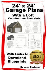 buy 24 x 24 garage plans with loft construction blueprints in