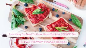 everything you need to know about the low fodmap diet u0026 two fodmap