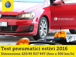 test si e auto tcs gomme auto estive test tcs 2016 i migliori pneumatici 225 45 r17