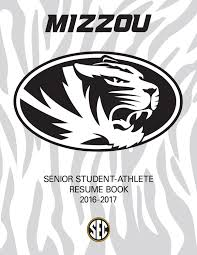 Best Resume Books 2017 by 2016 2017 Mizzou Athletics Senior Resume Book By Kim Bishop