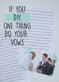 Planning My Own Wedding Best 25 Writing Your Own Vows Ideas On Pinterest Wedding Day