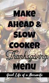 make ahead cooker thanksgiving menu of a