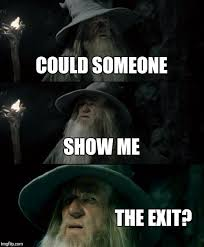 Show Me Some Memes - confused gandalf meme imgflip