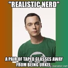 Nerd Glasses Meme - realistic nerd a pair of taped glasses away from being urkel