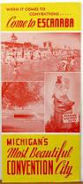 Upper Peninsula Map 313 Best Vintage Michigan Travel Brochures Images On Pinterest