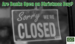 bank hours which banks are open or closed on