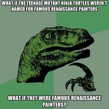 Ninja Memes - 8 most rad teenage mutant ninja turtles memes comediva
